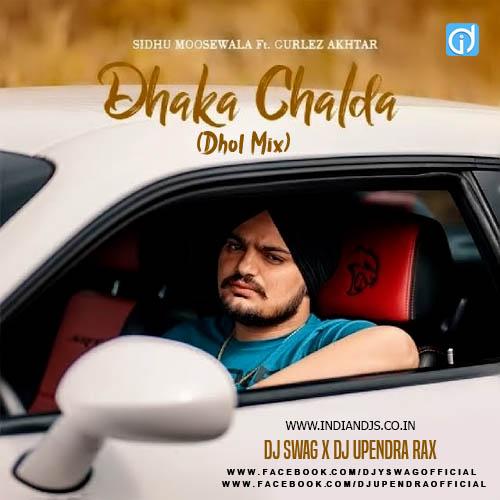 Dhakka (Dhol Mix) DJ Swag X DJ Upendra RaX indiandjs
