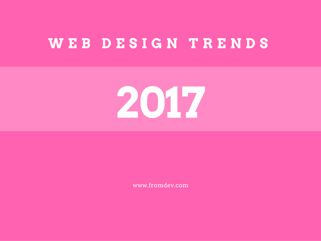 What web design trends will dominate in 2017