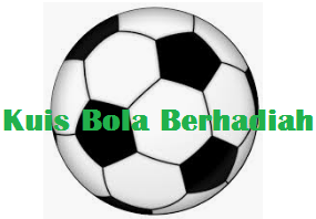 KUIS BOLA BERHADIAH