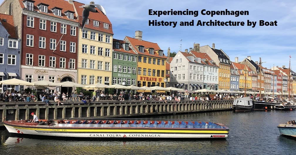 Experiencing Copenhagen History and Architecture by Boat