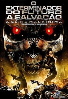 O Exterminador do Futuro: A Salvação - A Série Machinima - DVDRip Dual Áudio