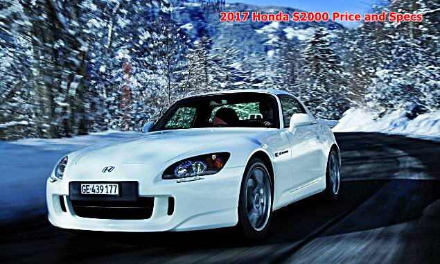 2017 Honda S2000 Price and Specs