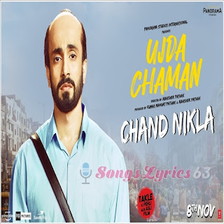 Ujda Chaman All Song Lyrics [2019]