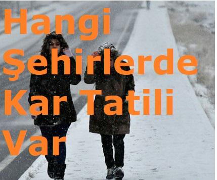 5 Aralık Yarın Okulları Kar Tatili Olan İller Hangileri