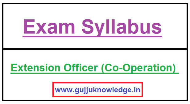 GPSSB Extension Officer (Co-Operation) New Syllabus.