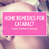 Cataract Treatment In Ayurveda- Home Remedies For Cataract