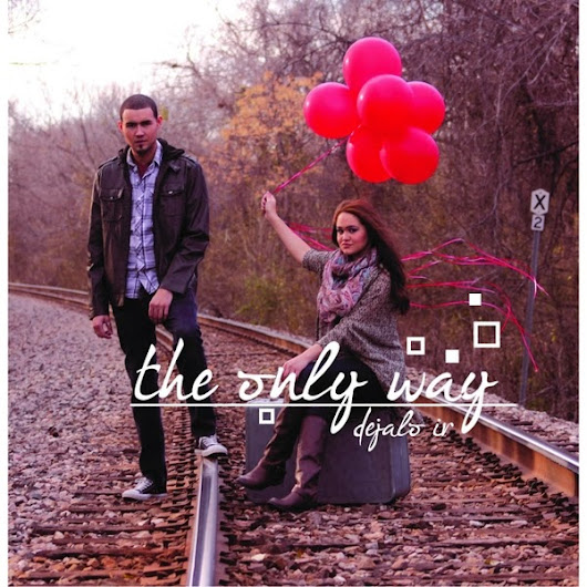 The Only Way - Dejalo Ir (2014)