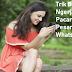 Trik Baru Ngerjain Pacar Lewat Pesan WhatsApp, Dijamin Seru