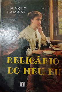 https://letrasdemaryana.blogspot.com/2020/03/relicario-do-meu-eu-marly-tamani.html