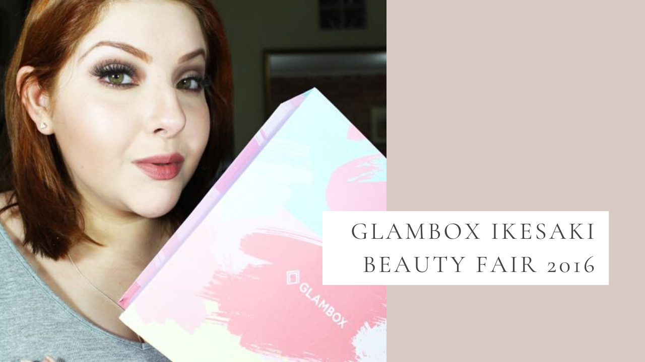Glambox Ikesaki Beauty Fair 2016