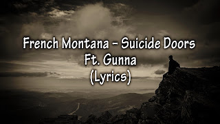 Suicide Doors Lyrics  French Montana Suicide Doors Lyrics Gunna Suicide Doors Lyrics  French Montana Who got that work?