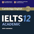 Download Cambridge IELTS 12 With PDF and Audio (Academic Module)