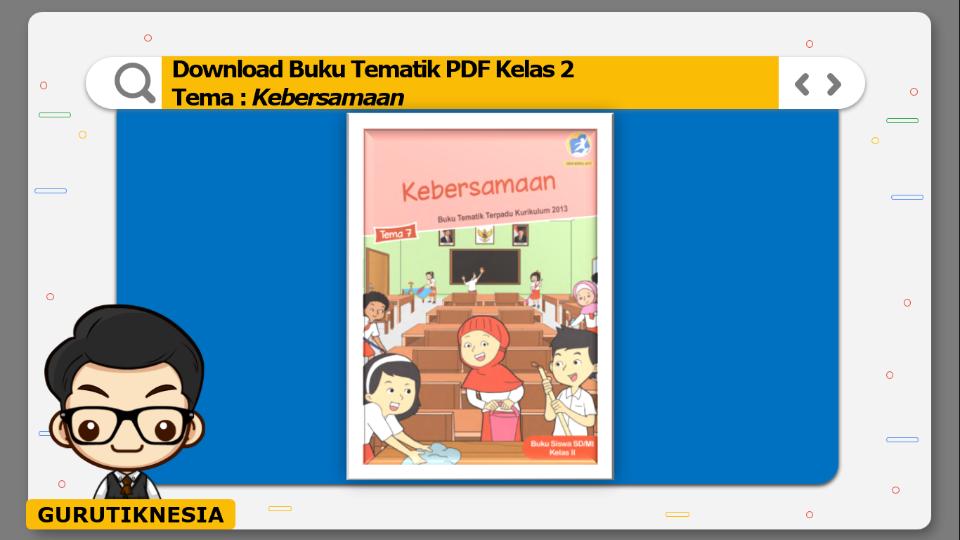 download buku tematik kelas 2 tema kebersamaan