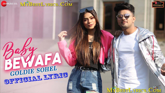 baby bewafa,baby bewaafa,awez darbar,nagma mirajkar,goldie s,awez darbar tik tok,bewafa baby,baby bewafa song,baby bewafa video,baby bewafa gana,ramji gulati songs,awez darbar new song,nagma mirajkar tiktok,goldie song,nagma tik tok new,baby bewafa tune kya kiya,new hindi songs,zee music originals,hindi songs 2019,2019 new songs