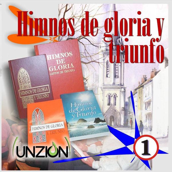 Unzion – Himnos de Gloria y Triunfo (Vol. 1) 2016 (Exclusivo WC)