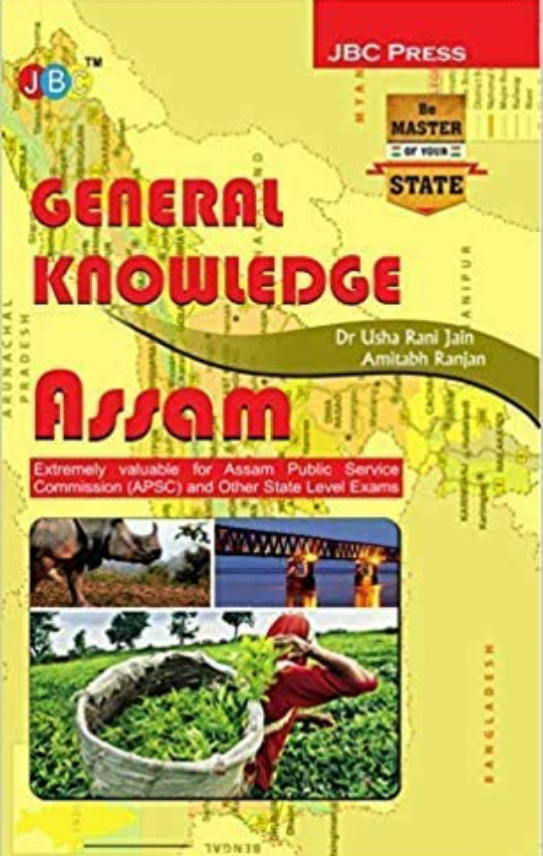 General Knowledge Assam:- Public Service Commission (Apsc) And Other State Level Exams