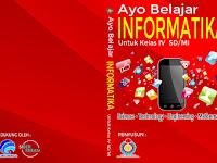 Dapatkan Segera Buku Informatika untuk SD, SMP dan SMA Tahun 2019 Terbaru