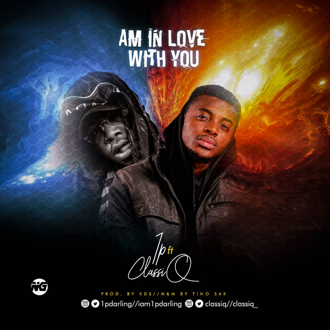[Music] 1p ft Classiq - Am in love with you (mixed: Tinosax) #Arewapublisize