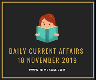 Daily Current Affairs 18 November 2019