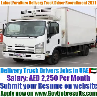 Luluat Furniture Delivery Truck Driver Recruitment 2021-22
