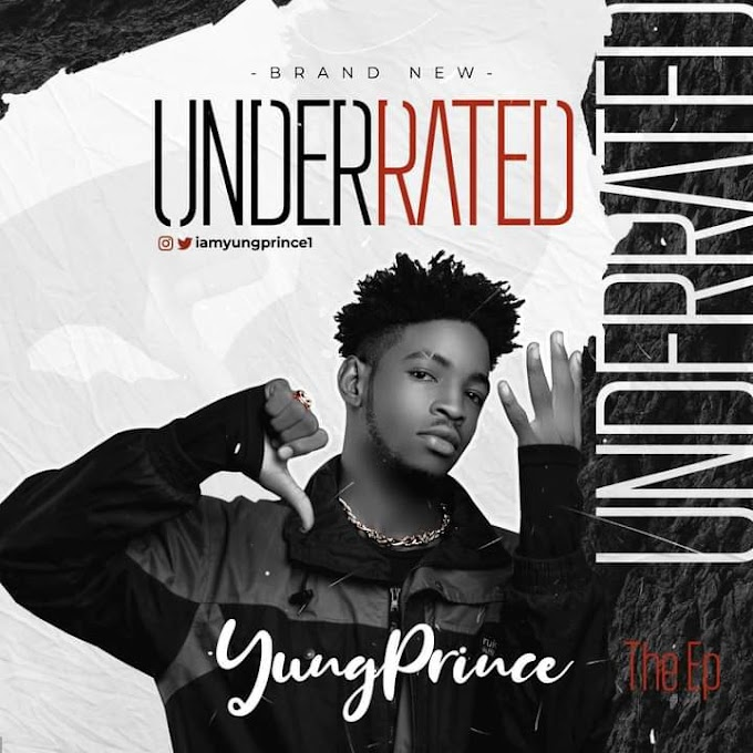 Yung Prince - Underrated (EP)
