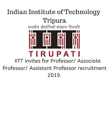 IITT professor/ Associate professor/ Assistant professor government job vacancies 2019.