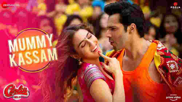मम्मी कसम Mummy Kasam Lyrics in Hindi :- Coolie No. 1 | Varun Dhawan & Sara, mummy kasam lyrics coolie no. 1