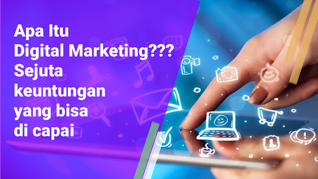 Keuntungan digital marketing