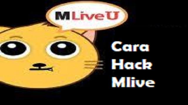 Cara Hack Mlive
