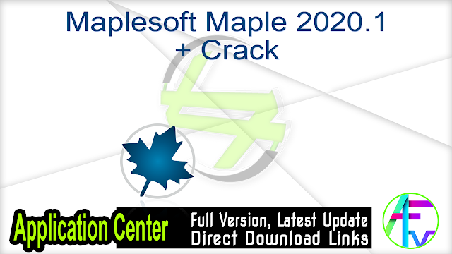 Maplesoft Maple 2020.1 + Crack