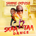 Audio: Sammie Okposo Ft. Akpororo – Skaataa Dance