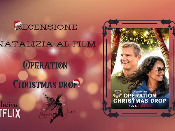 *Recensione al film* Christmas Drop: operazione regali- Netflix