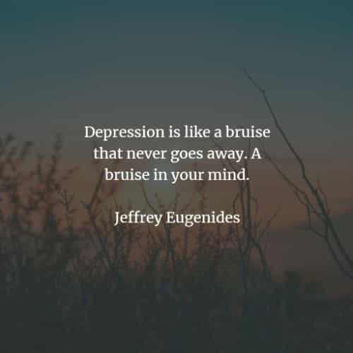 Deep depression quotes and sayings to enlighten you