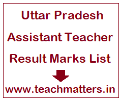image: UP Assistant Teacher Result @ TeachMatters