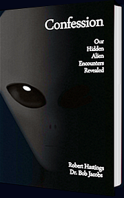 CONFESSION – Our Hidden Alien Encounters Revealed