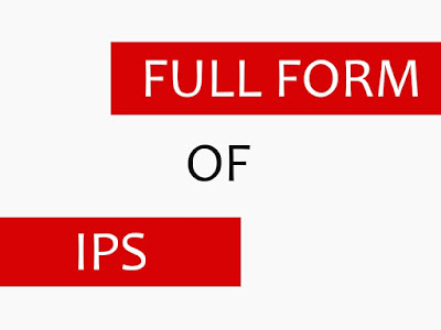 What is Full Form of IPS in Hindi