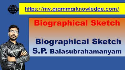 Biographical Sketch S.P. Balasubrahamanyam