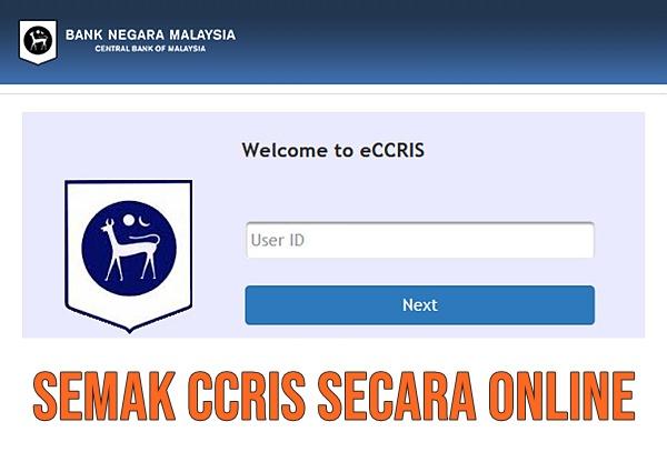eCCRIS semak penyata CCRIS online