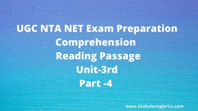 UGC NTA NET Exam Preparation | Comprehension | Reading Passage | Unit-3rd |Part -4 |