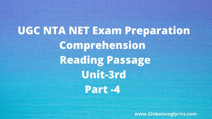 UGC NTA NET Exam Preparation | Comprehension | Reading Passage | Unit-3rd |Part -4 |