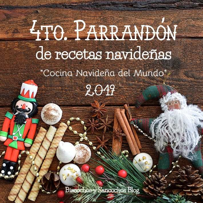 4to. Parrandón de Recetas Navideñas, cocina navideña del mundo