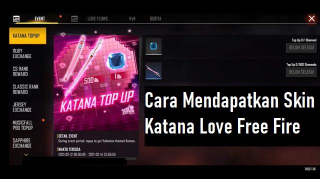 Cara Mendapatkan Skin Katana Love Free Fire