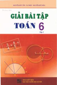 Hướng Dẫn Giải Bài Tập Toán 6 Tập 2 - Nguyễn Đức Tấn