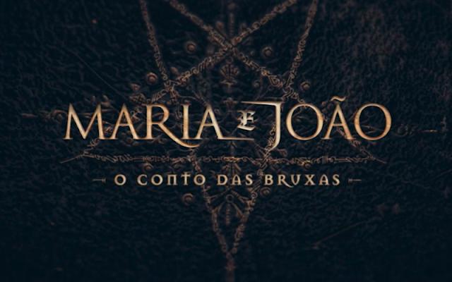 Maria e João: O Conto das Bruxas, filme de terror que será lançado em 2020