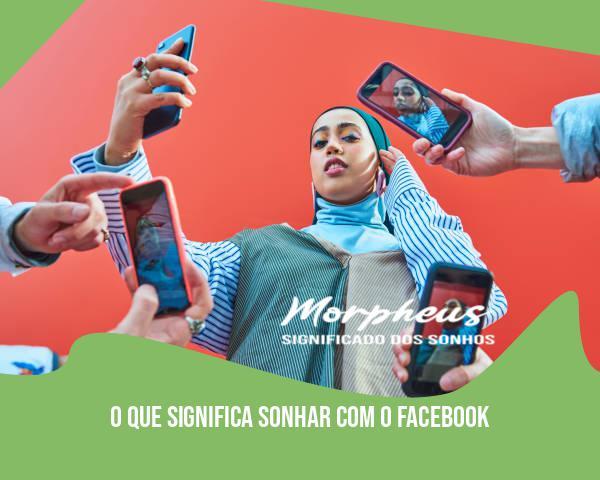 O Que Significa Sonhar Com O Facebook
