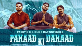 Pahaad Ki Dahaad Lyrics - Parry G, G-One & Rap Unfenced
