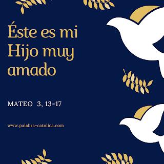 Evangelio del Día Domingo 12 de Enero - Lecturas y Salmo de hoy