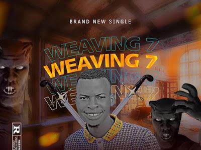 Sir Nupex Ft Suraboi ~ Weaving 7