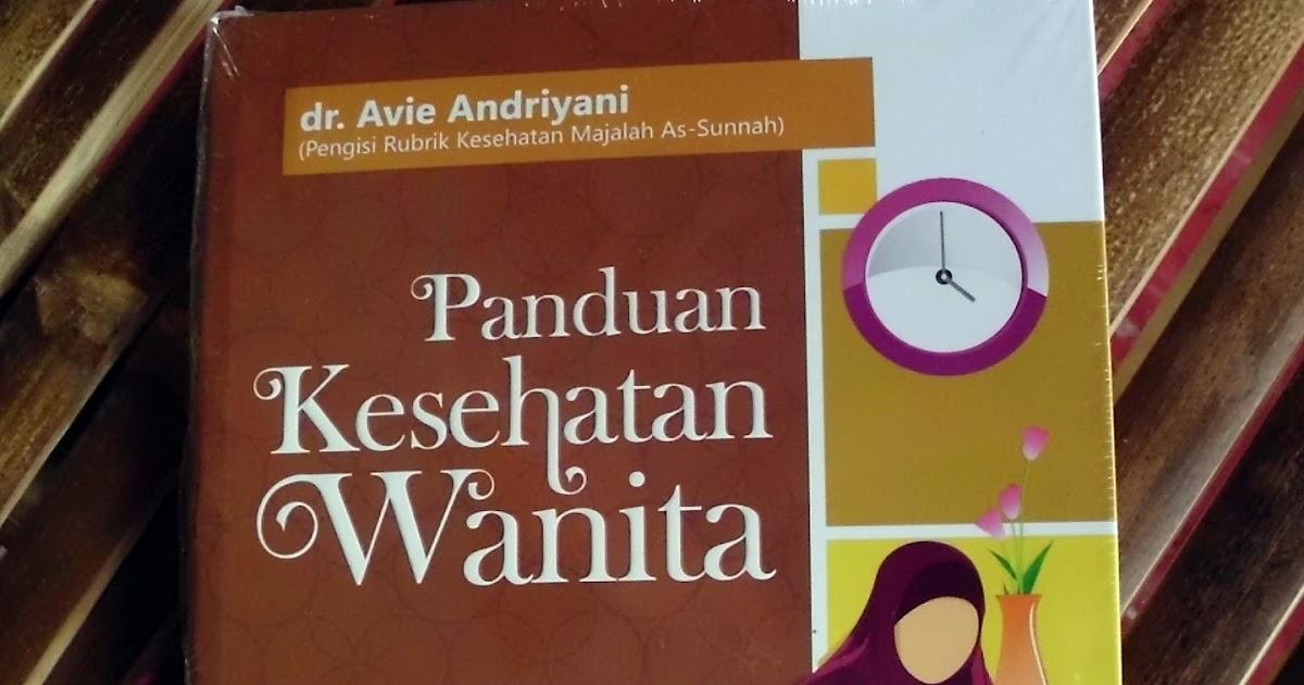 Sekilas Info Buku Panduan Kesehatan Wanita Dr Avie