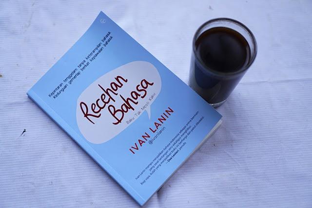 Resensi Buku Recehan Bahasa Karya Ivan Lanin